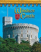 Windsor Castle : England's royal fortress
