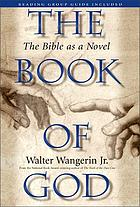 The book of God : the Bible as a novel