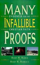 Many infallible proofs : practical and useful evidences of Christianity