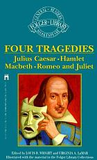 Four great tragedies : Hamlet, Othello, King Lear, Macbeth