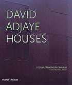 David Adjaye : houses : recycling, reconfiguring, rebuilding