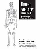 Human anatomy flash cards : skeletal and muscular systems