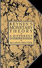 Keynes's monetary theory : a different interpretation