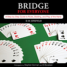Knack bridge for everyone : a step-by-step guide to rules, bidding, and play of the hand