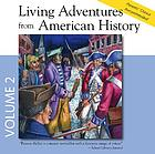 Living adventures from American history