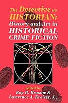 The detective as historian history and art in historical crime fiction