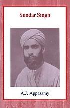 Sundar Singh : a biography