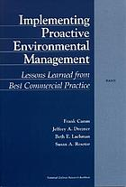 Implementing proactive environmental management : lessons learned from best commercial practice