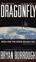 Dragonfly NASA and the crisis aboard Mir