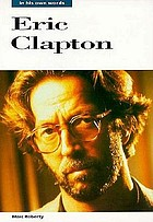 Eric Clapton : in his own words
