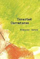 Inverted curvatures : a novel