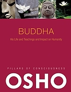 Buddha : its history and teachings and impact on humanity