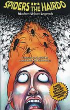 Spiders in the hairdo : modern urban legends
