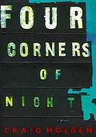 Four corners of night : a novel