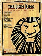 The Lion King : Broadway selections : easy piano