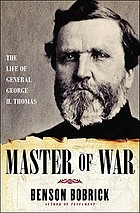 Master of war : the life of General George H. Thomas