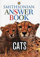 Cats : Smithsonian answer book