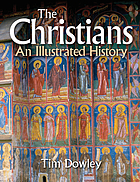 The Christians : an illustrated history