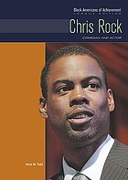 Chris Rock : comedian and actor