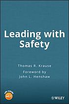 Leading with safety