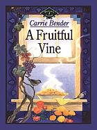 A fruitful vine