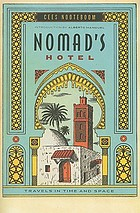 Nomad's hotel : travels in time and space