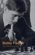 Bobby Fischer : a living legend