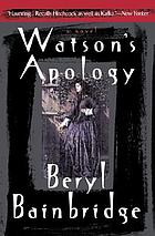 Watson's apology : [a novel