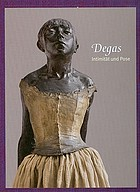 Degas : Intimität und Pose