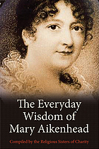 The everyday wisdom of Mary Aikenhead