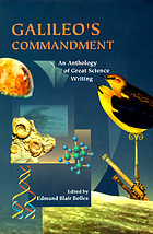 Galileo's commandment : an anthology of great science writing
