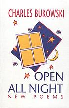 Open all night : new poems