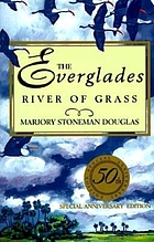 The Everglades : river of grass