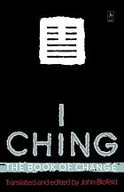 I ching : the book of change ; a new translation of the ancient Chinese text with detailed instructions for its practical use in divination