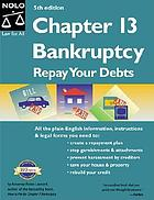 Chapter 13 bankruptcy : repay your debts