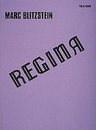Regina : an opera : based on The little foxes by Lillian Hellman