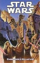 Star Wars : emissaries to Malastare