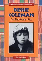 Bessie Coleman : first black woman pilot