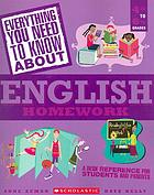 Everything you need to know: English Homework