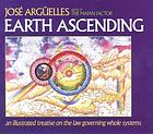 Earth ascending : an illustrated treatise on the law governing whole systems