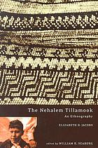 The Nehalem Tillamook : an ethnography