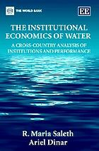 The institutional economics of water : a cross-country analysis of institutions and performance