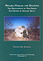 Megara Hyblaia and Selinous : the development of two Greek city-states in archaic Sicily