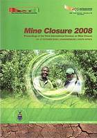 Mine Closure 2008 : proceedings of the Third International Seminar on Mine Closure, 14-17 October 2008, Johannesburg, South Africa