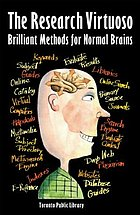 The research virtuoso : brilliant methods for normal brains