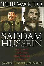 The war to oust Saddam Hussein : just war and the new face of conflict