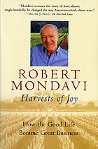 Harvests of joy : how the good life became great business