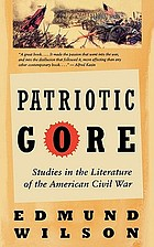 Patriotic gore; studies in the literature of the American Civil War