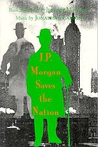 J.P. Morgan saves the nation