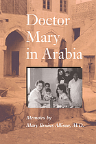 Doctor Mary in Arabia : memoirs
